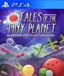 PS4 Tales of the Tiny Planet (PEGI)