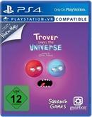 PS4 Trover Saves The Universe (PSVR Kompatibel) (USK)