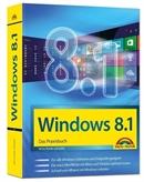 PC Windows 8.1 Das Praxisbuch***