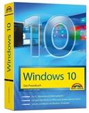PC Windows 10 Das Praxisbuch inkl. Update